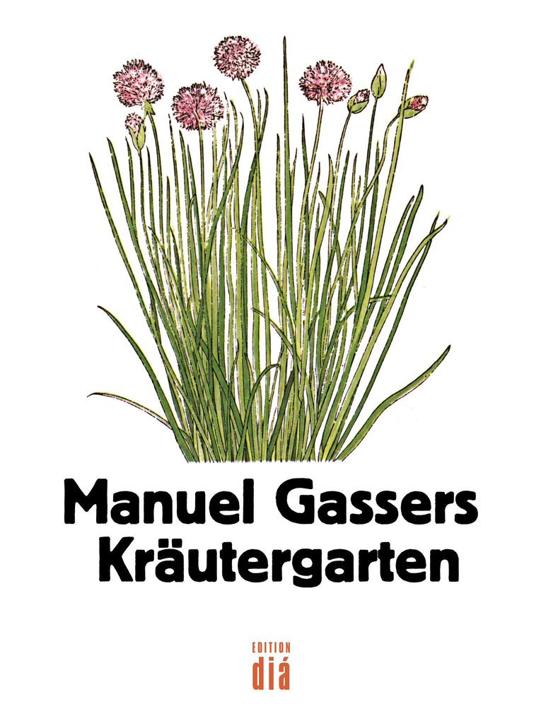 Manuel Gassers Kräutergarten als eBook