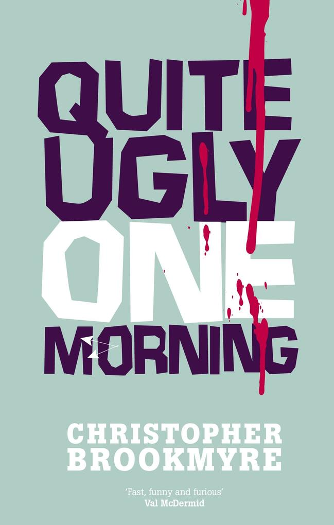 Quite Ugly One Morning als eBook