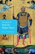The Legend of Basil the Bulgar-Slayer als Buch
