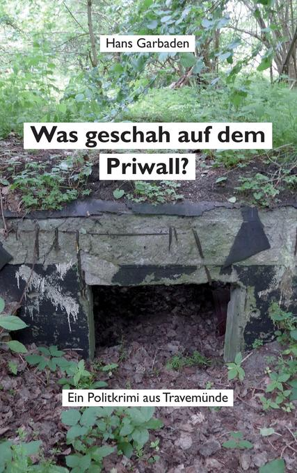 Was geschah auf dem Priwall? als Buch