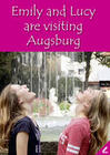 Emily and Lucy are visiting Augsburg