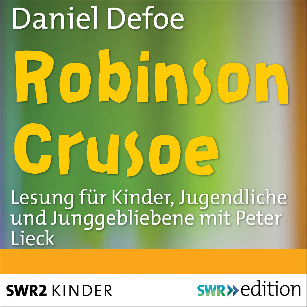 Robinson Crusoe als Hörbuch Download