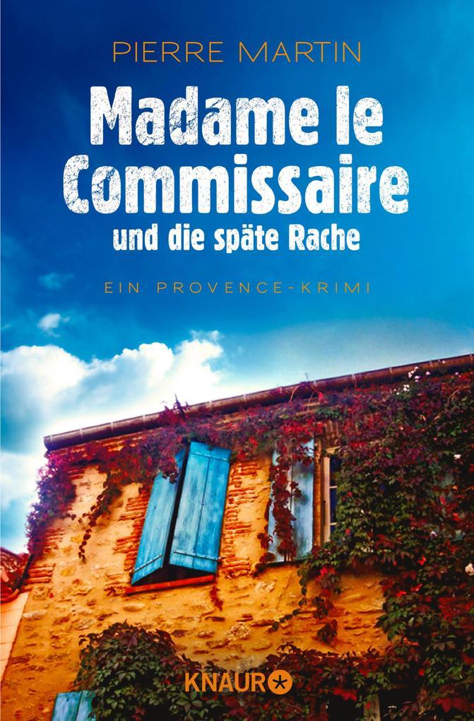 Madame le Commissaire und die späte Rache als eBook