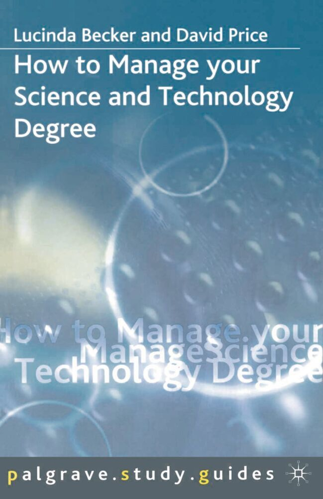 How to Manage your Science and Technology Degree als Buch