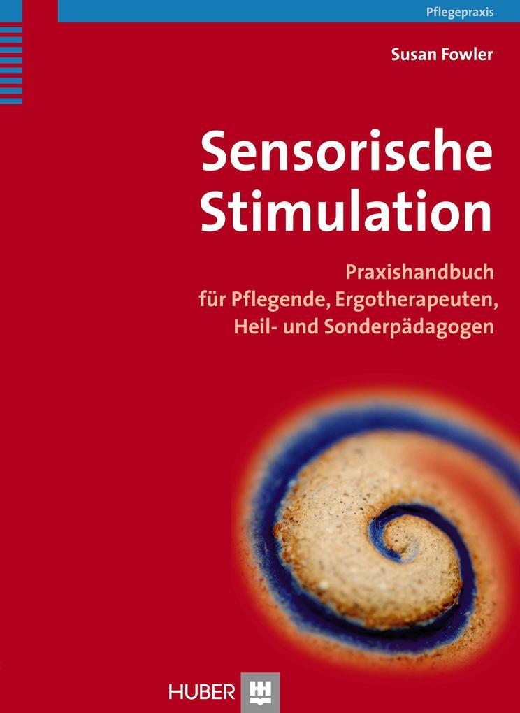 Sensorische Stimulation als Buch von Susan Fowler