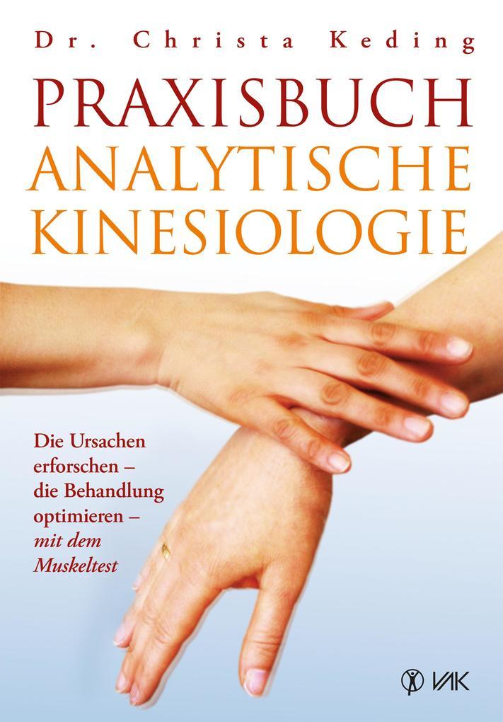 Praxisbuch analytische Kinesiologie als eBook