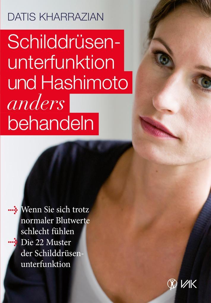 Schilddrüsenunterfunktion und Hashimoto anders behandeln als eBook