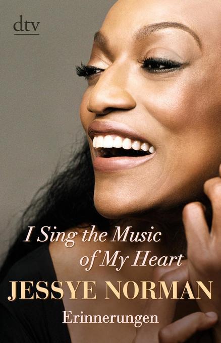 I Sing the Music of My Heart als Taschenbuch von Jessye Norman