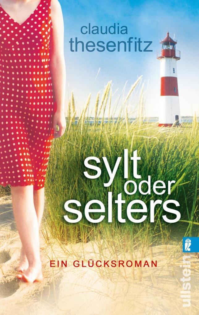 Sylt oder Selters als eBook von Claudia Thesenfitz