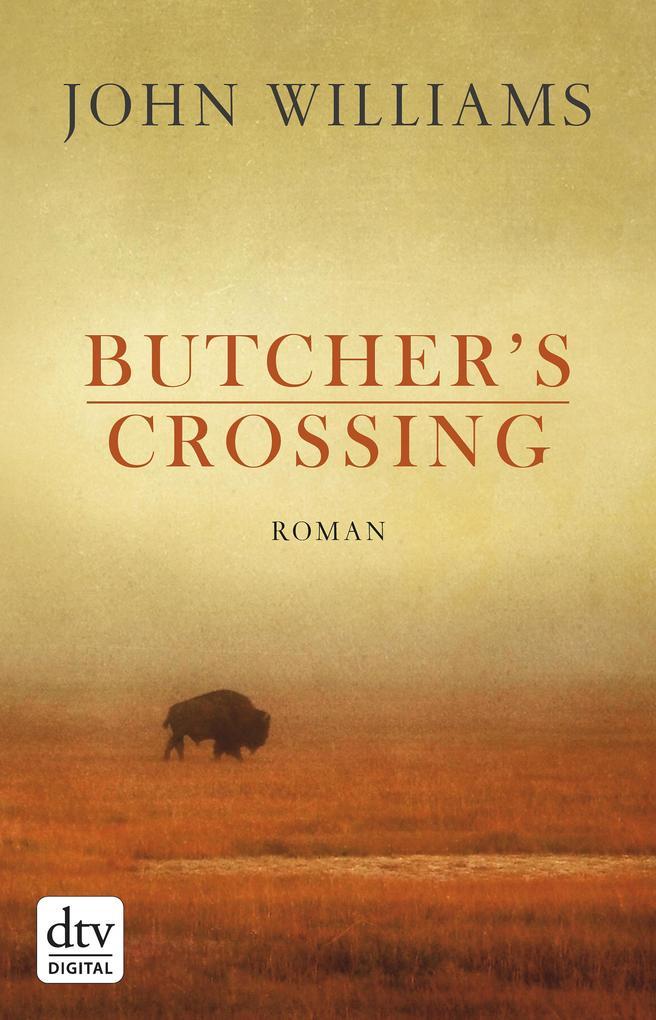 Butcher's Crossing als eBook