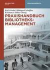 Praxishandbuch Bibliotheksmanagement. 2 Bände