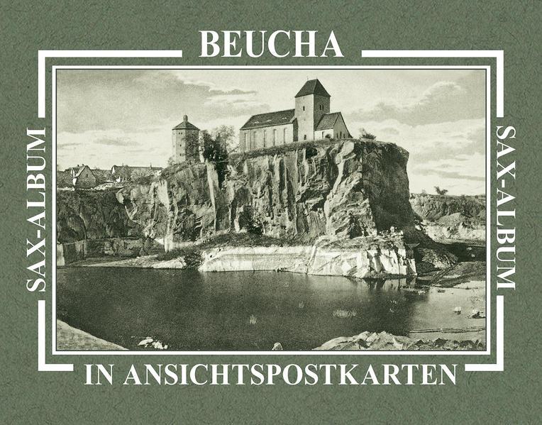 Beucha in Ansichtspostkarten als Buch von Eckhard Klöthe