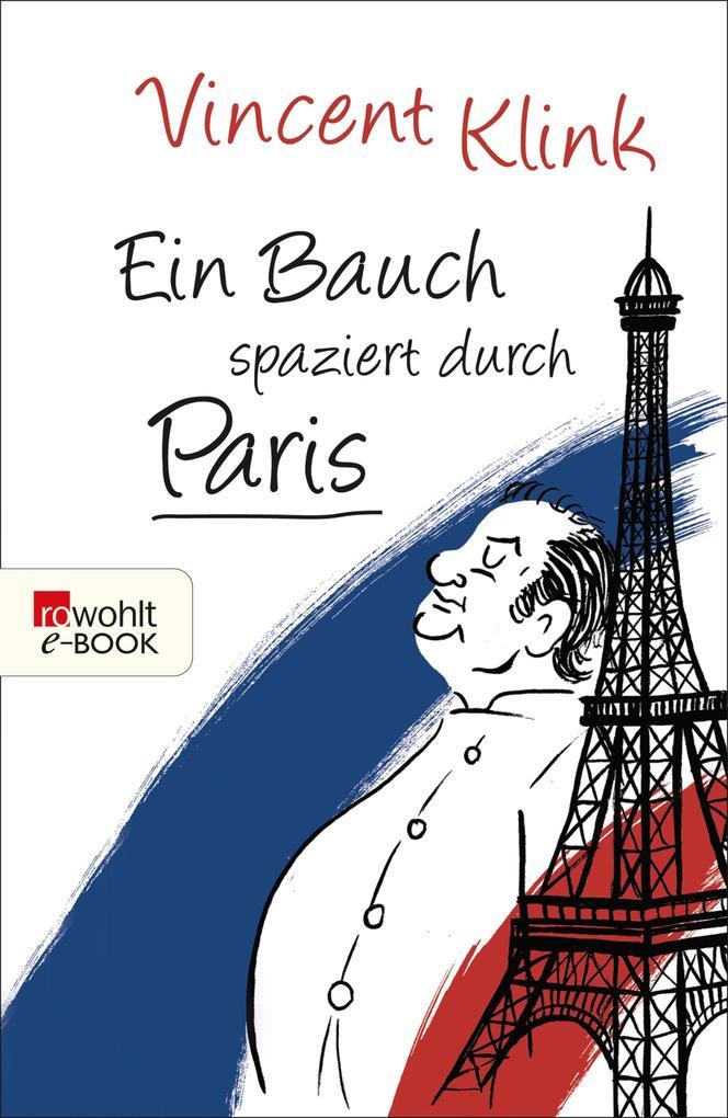 Ein Bauch spaziert durch Paris als eBook