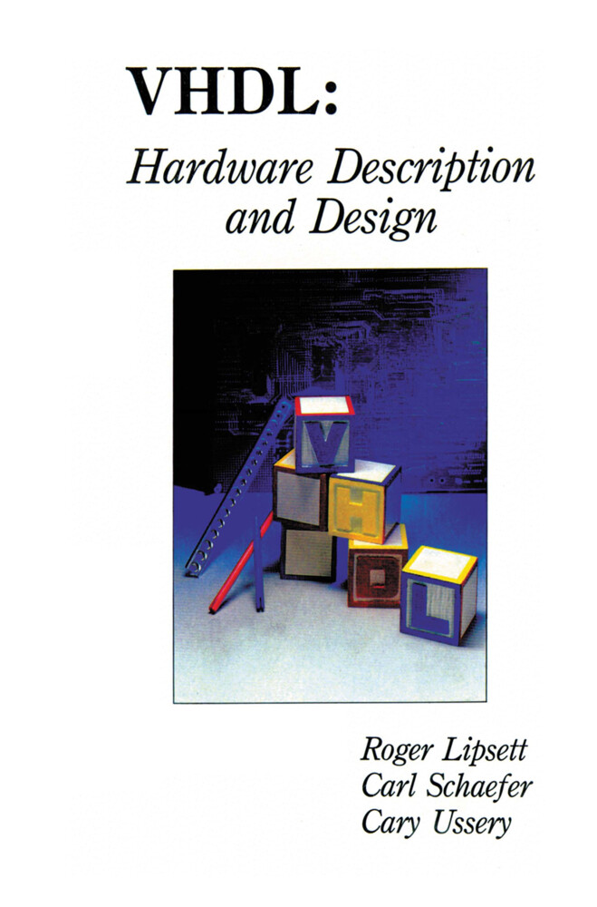 VHDL: Hardware Description and Design als Buch