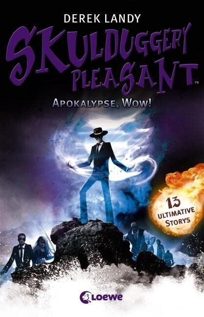 Skulduggery Pleasant - Apokalypse, Wow! als Buch von Derek Landy