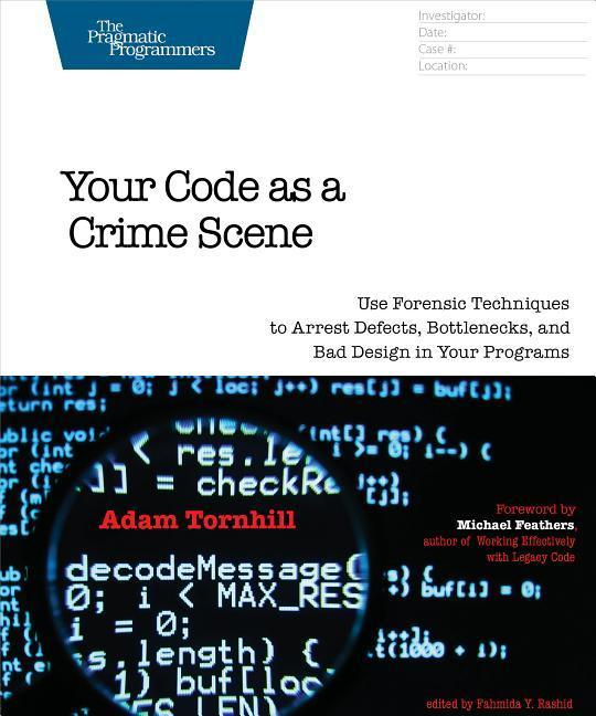 Your Code As a Crime Scene als Buch von Adam Tornhill
