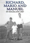 Richard, Mario and Manuel in Malelane 1967