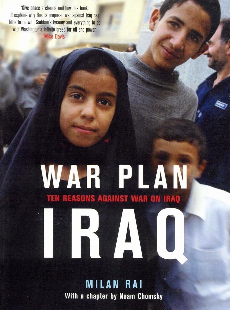War Plan Iraq: Ten Reasons Against War with Iraq als Buch