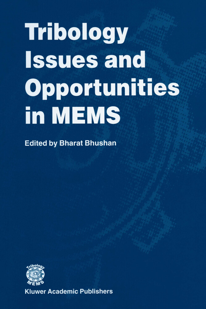 Tribology Issues and Opportunities in MEMS als Buch