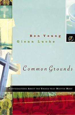 Common Grounds: Conversations about the Things That Matter Most als Taschenbuch