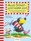 Kleiner Rabe Socke: Alles Schule - jetzt komm ich!, Drei Einschulungs-Geschichten vom kleinen Raben Socke