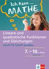 Lineare und quadratische Funktionen und Gleichungen. Schülerbuch mit Lösungen 7. - 10. Klasse.