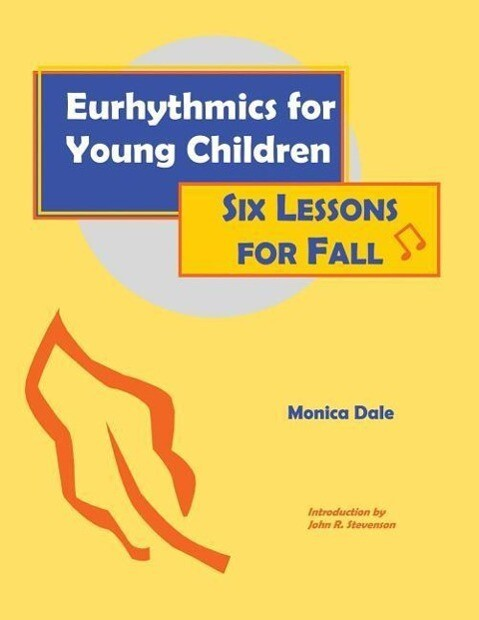 Eurhythmics for Young Children: Six Lessons for Fall als Taschenbuch