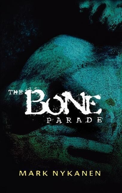 The Bone Parade als Buch