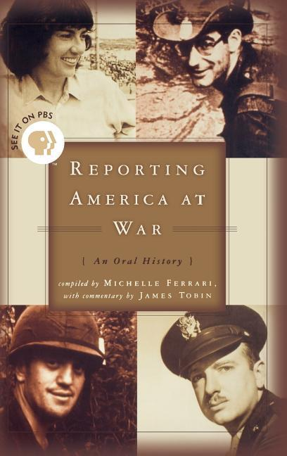 Reporting America at War: An Oral History als Buch