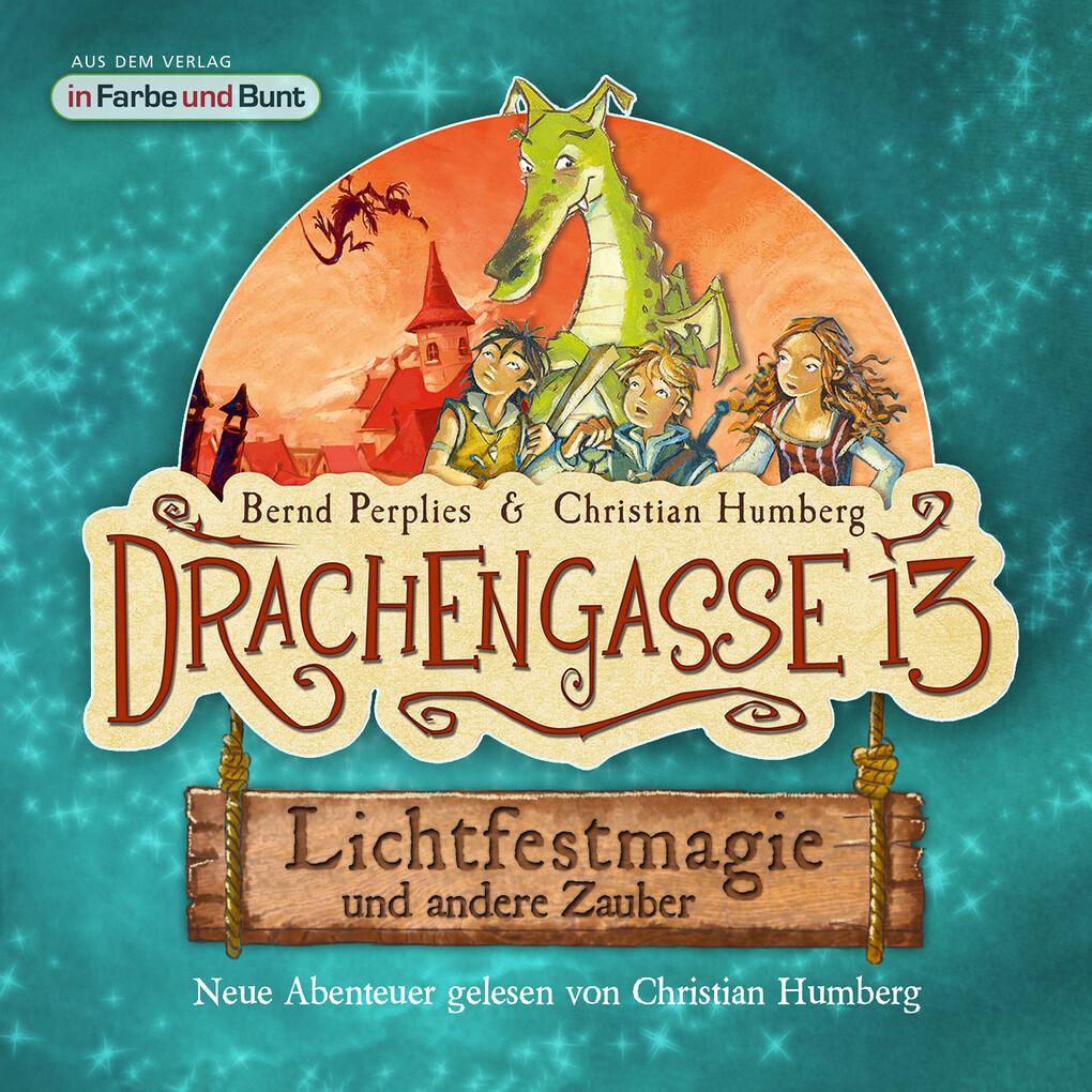 Drachengasse 13 - Lichtfestmagie und andere Zauber als Hörbuch Download