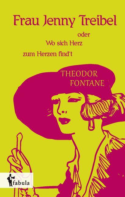 Frau Jenny Treibel oder Wo sich Herz zum Herzen findt als Buch