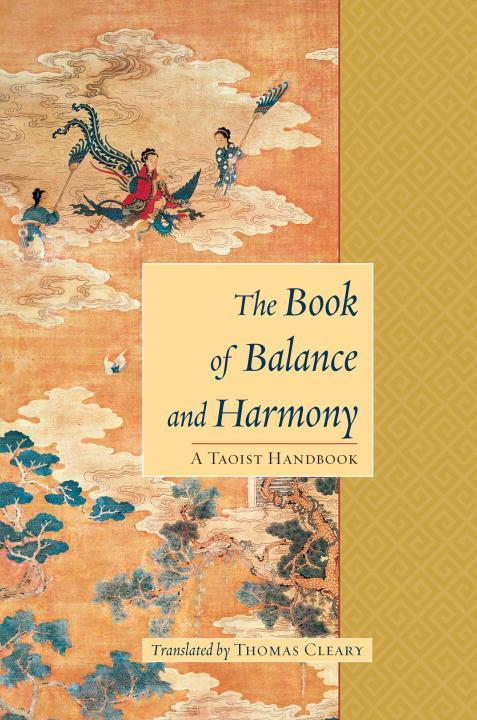 The Book of Balance and Harmony: A Taoist Handbook als Taschenbuch