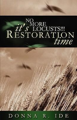 No More Locusts! It's Restoration Time als Taschenbuch