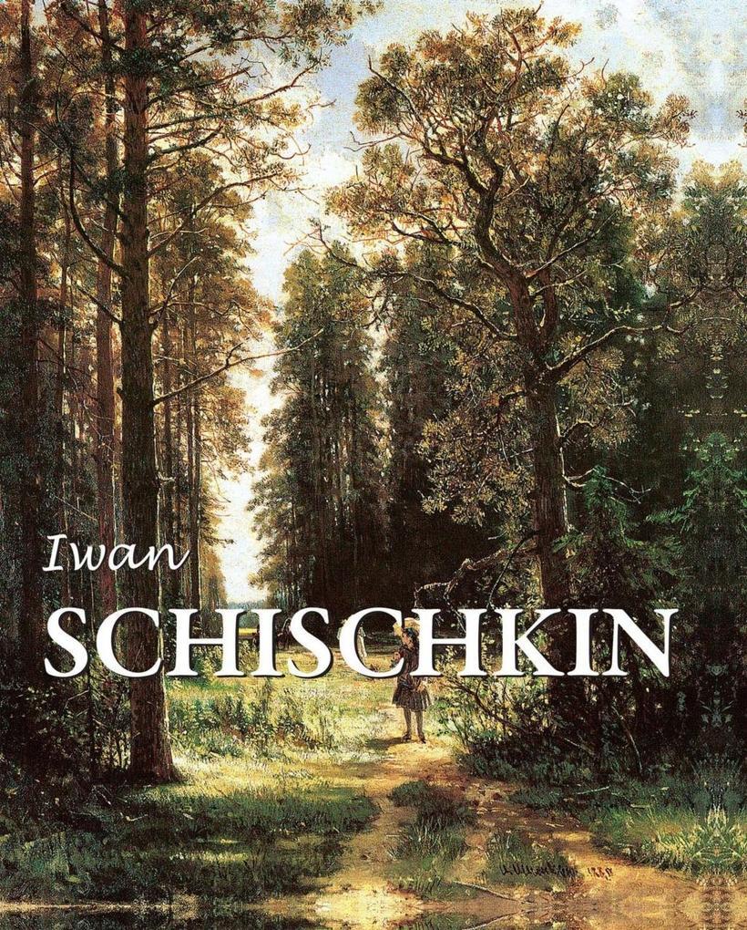 Iwan Schischkin als eBook