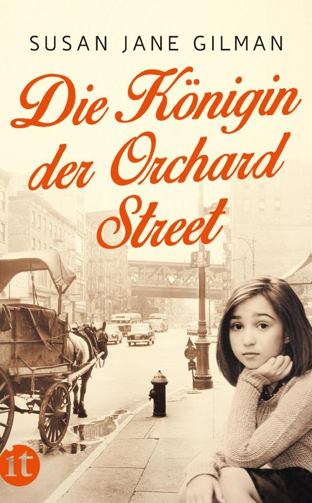 Die Königin der Orchard Street als eBook