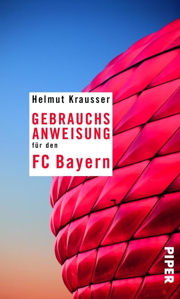 Gebrauchsanweisung für den FC Bayern als Taschenbuch
