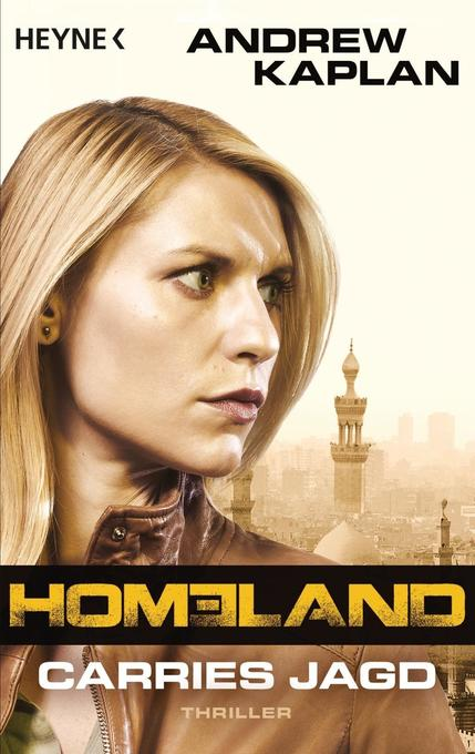 Homeland: Carries Jagd als Taschenbuch