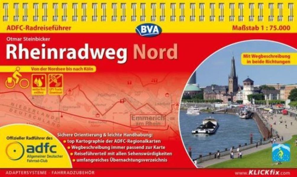 ADFC-Radreiseführer Rheinradweg Nord 1 : 75.000 als Buch (kartoniert)
