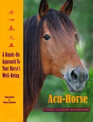 Acu-Horse: A Guide to Equine Acupressure als eB...