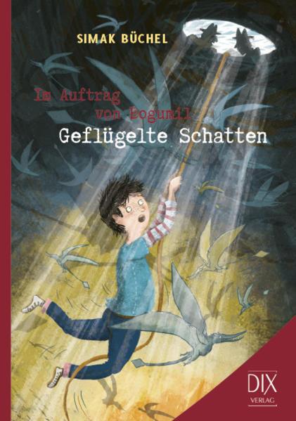 Im Auftrag von Bogumil: Geflügelte Schatten als Buch von Simak Büchel