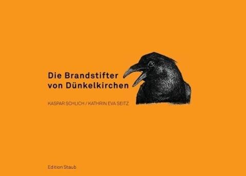 Die Brandstifter von Dünkelkirchen als eBook