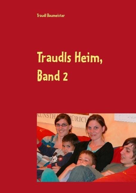 Traudls Heim, Band 2 als eBook