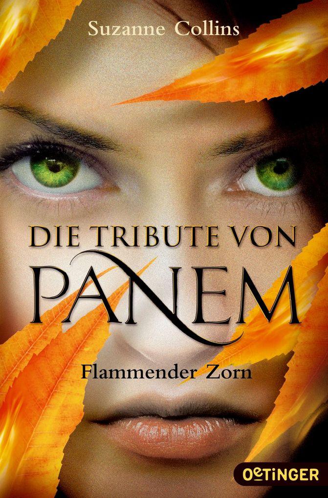 Die Tribute von Panem 3 - Flammender Zorn als Taschenbuch