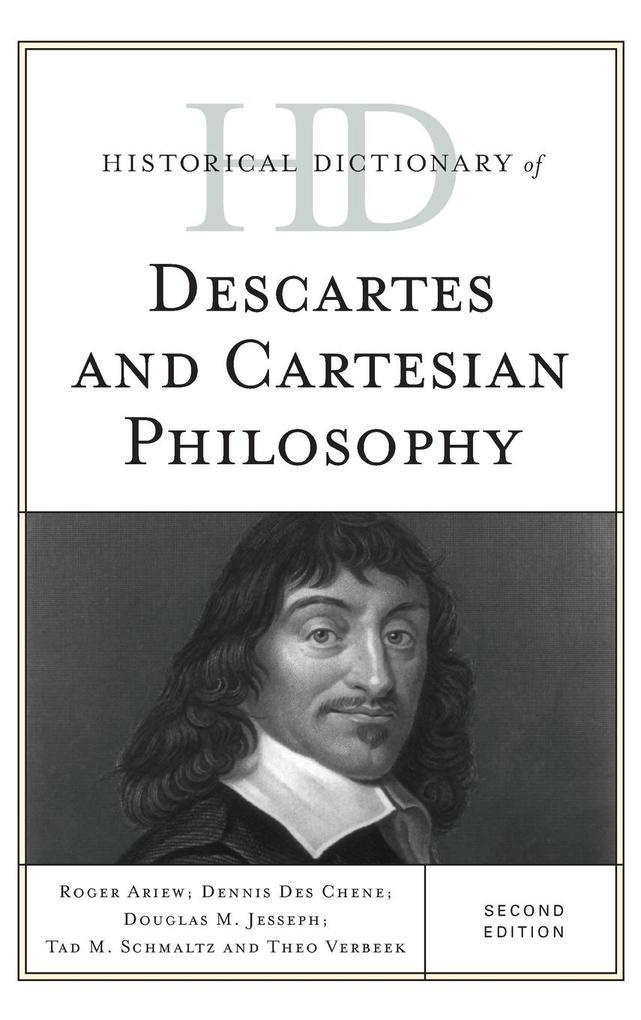Historical Dictionary of Descartes and Cartesian Philosophy, Second Edition als Buch (gebunden)