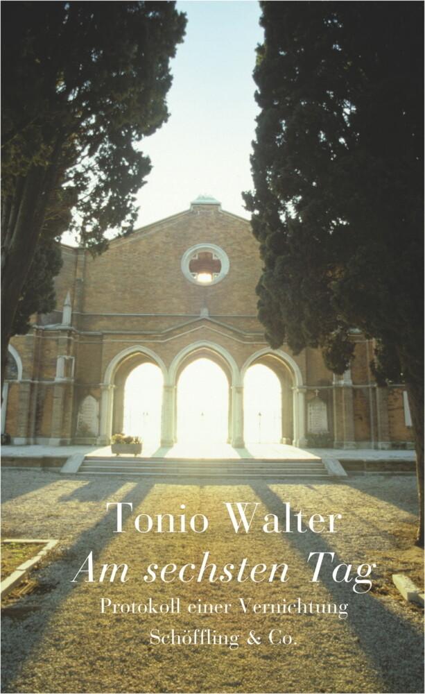 Am sechsten Tag als Buch von Tonio Walter