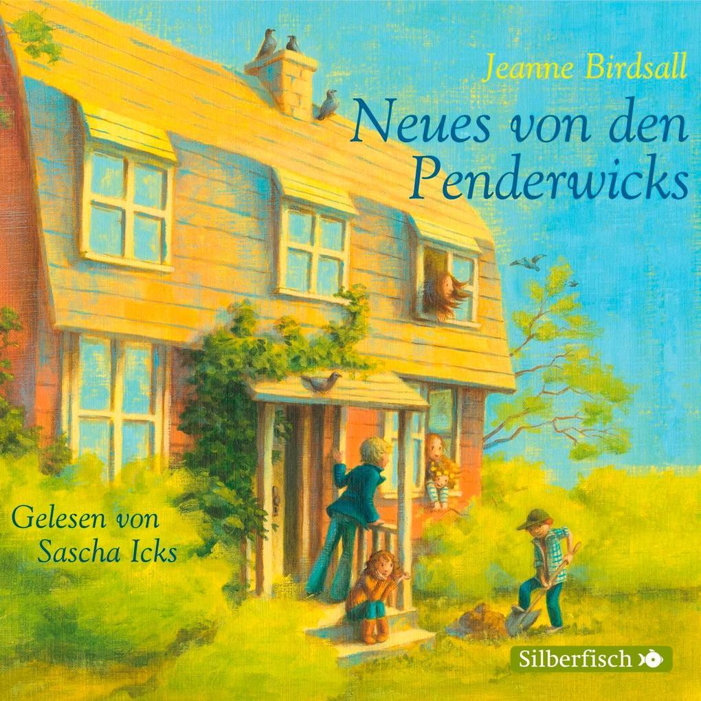 Die Penderwicks 04: Neues von den Penderwicks als Hörbuch CD
