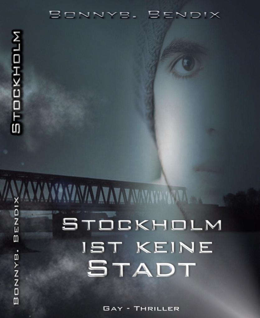 Stockholm ist keine Stadt als eBook