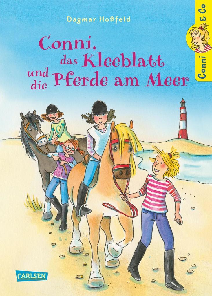 Conni & Co 11: Conni, das Kleeblatt und die Pferde am Meer als eBook von Dagmar Hoßfeld