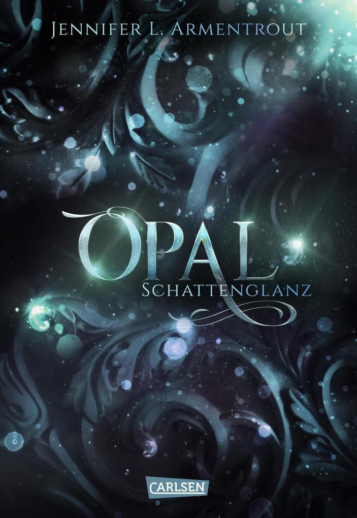 Obsidian 03: Opal. Schattenglanz als eBook epub