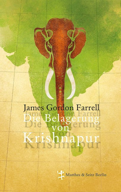 Die Belagerung von Krishnapur als Buch von James Gordon Farrell